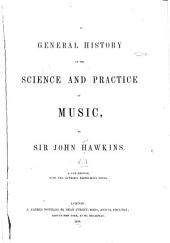 A General History of the Science and Practice of Music: Volume 1