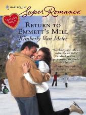 Return to Emmett's Mill