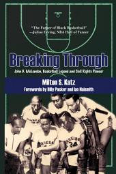 Breaking Through: John B. McLendon, Basketball Legend and Civil Rights Pioneer