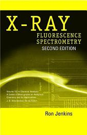 X-Ray Fluorescence Spectrometry: Edition 2