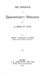 The Girlhood of Shakespeare's Heroines in a Series of Tales: Volume 2