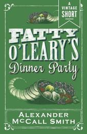 Fatty O'Leary's Dinner Party