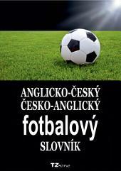 Anglicko-český/ česko-anglický fotbalový slovník