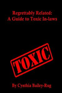 Regrettably Related  A Guide to Toxic In laws PDF