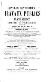 Revue du contentieux des travaux publics du batiment et des marchés de fournitures: Volume10