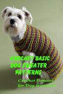 Crochet Basic Dog Sweater Patterns