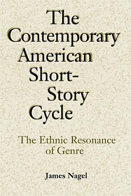 The Contemporary American Short Story Cycle PDF