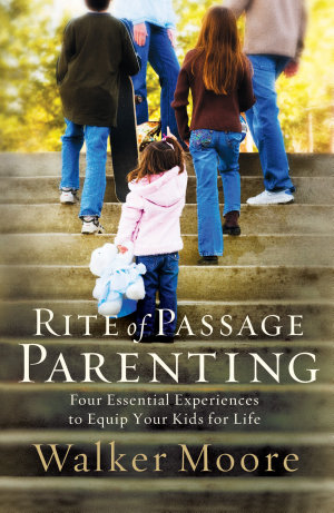 Rite of Passage Parenting
