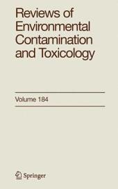 Reviews of Environmental Contamination and Toxicology 184
