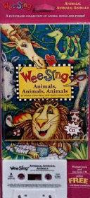Wee Sing Animals Animals Animals