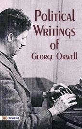Political Writings of George Orwell