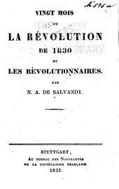 Vingt mois, ou La révolution de 1830 et les révolutionnaires