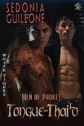 Men of Phuket: Tongue-Thai'd