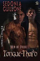 Men of Phuket: Tongue-Thai'd