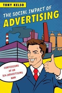 The Social Impact of Advertising Book