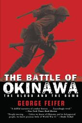 Battle of Okinawa: The Blood and the Bomb