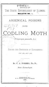Arsenical Poisons for the Codling Moth (Carpocapsa Pomonella, L.): Record and Discussion of Experiments for 1885 and 1886