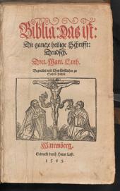 Biblia: Das ist: Die gantze Heilige Schrifft Deudsch