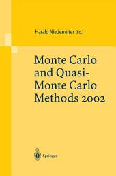 Monte Carlo and Quasi-Monte Carlo Methods 2002: Proceedings of a Conference held at the National University of Singapore, Republic of Singapore, November 25–28, 2002