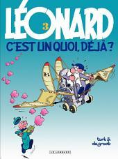 Léonard - tome 03 - Léonard, c'est un quoi, déjà ?