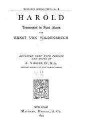 Harold: Trauerspiel in fünf Aketen. Advanced text with preface and noes by A. Vosgelin