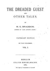The Dreaded Guest and Other Tales: Volume 1