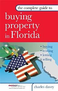 The Complete Guide to Buying Property in Florida PDF
