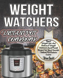 Weight Watchers Instant Pot Cookbook