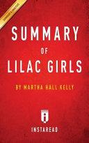 Summary of Lilac Girls by Martha Hall Kelly | Includes Analysis