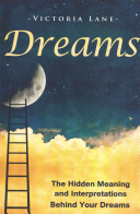 The Hidden Meaning and Interpretations Behind Your Dreams PDF