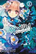 Magical Girl Raising Project, Vol. 1 (manga)