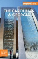 Fodor s the Carolinas and Georgia PDF