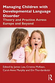 Managing Children with Developmental Language Disorder Book