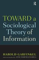 Toward A Sociological Theory of Information PDF