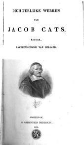 Dichterlyke werken van Jacob Cats: Volume 1