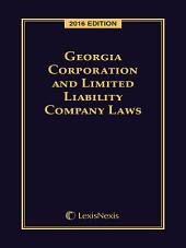 Georgia Corporation and Limited Liability Company Laws, 2016 Edition