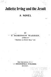Juliette Irving and the Jesuit: A Novel