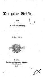 Die gelbe Gräfin: Bände 1-2