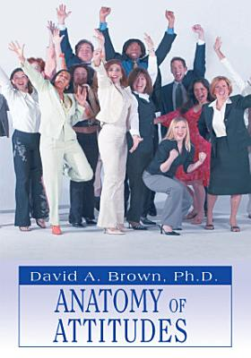Anatomy of Attitudes PDF