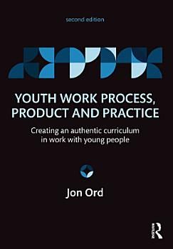 Youth Work Process  Product and Practice PDF
