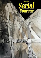 Serial Coureur: Un thriller haletant