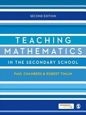Teaching Mathematics in the Secondary School: Edition 2