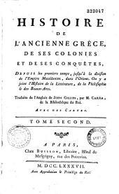 Histoire de l'ancienne Grèce, de ses colonies et de ses conquêtes