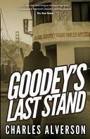 Goodey S Last Stand