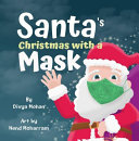 Download Santa s Christmas with a Mask Book