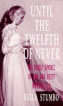 Until The Twelfth Of Never Book PDF