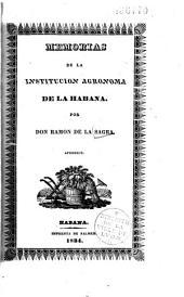 Memorias de la institucion agronoma de La Habana