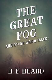 The Great Fog: And Other Weird Tales