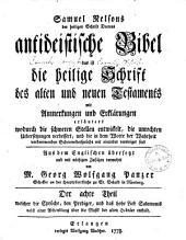 Antideistische Bibel das ist die heilige Schrift des alten und neuen Testaments0: mit Anmerkungen und Erklaerungen .... ... welcher die Sprüche, den Prediger, und das hohe Lied Salomonis nebst einer Abhandlung über die Musik der alten Hebräer enthält, Band 8