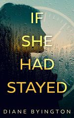 If She Had Stayed